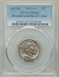 Errors, 1917-D 5C Buffalo Nickel -- Broadstruck Out of Collar -- MS62 PCGS....