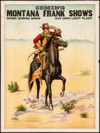 """Montana Frank Shows (American Show Print, 1910). Rolled, Fine+. Poster (20.75"""" X 27.5""""). Western"""