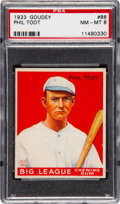 Baseball Cards:Singles (1930-1939), 1933 Goudey Phil Todt #86 PSA NM-MT 8 - Only Two Higher....