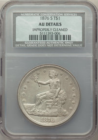 1876-S T$1 -- Improperly Cleaned -- NCS. AU Details. NGC Census: (26/772). PCGS Population: (53/939). AU50. Mintage 5,22...