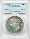 Morgan Dollars: , 1878-S $1 MS63 Prooflike PCGS. PCGS Population: (624/723). NGC Census: (504/933). CDN: $127 Whsle. Bid for problem-free NGC...