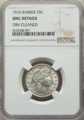 Barber Quarters, 1916 25C -- Obverse Cleaned -- NGC Details. UNC. NGC Census:(1/319). PCGS Population: (3/421). MS60. Mintage 1,788,0...