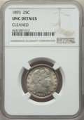 Barber Quarters: , 1893 25C -- Cleaned -- NGC Details. UNC. NGC Census: (1/231). PCGSPopulation: (8/297). CDN: $200 Whsle. Bid for problem-fr...