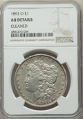 1893-O $1 -- Cleaned -- NGC Details. AU. NGC Census: (159/1732). PCGS Population: (328/2260). CDN: $625 Whsle. Bid for p...