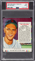 Baseball Cards:Singles (1950-1959), 1954 Red Man Jim Delsing #24A PSA Mint 9 - Pop One, None Higher....
