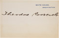 Autographs:U.S. Presidents, Theodore Roosevelt White House Card Signed ...
