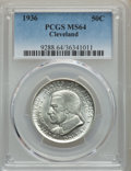 1936 50C Cleveland MS64 PCGS. PCGS Population: (3076/3217). NGC Census: (1799/2649). CDN: $100 Whsle. Bid for problem-fr...
