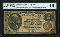 Houston, TX - $5 1882 Brown Back Fr. 471 The Planters & Mechanics NB Ch. # 4463 PMG Very Good 10.</