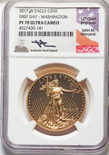 Modern Bullion Coins, 2017-W $50 One-Ounce Gold Eagle, First Day of Issue, Mercanti Signature, PR70 Ultra Cameo NGC. NGC Census: (0). PCGS Popula...
