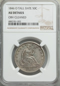Seated Half Dollars, 1846-O 50C Tall Date -- Obverse Cleaned -- NGC Details. AU. NGC Census: (3/13). PCGS Population: (2/11). CDN: $1,800 Whsle....