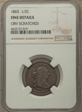 Half Cents, 1803 1/2 C -- Obv Scratched -- NGC Details. Fine. PCGS Population: (23/273). CDN: $135 Whsle. Bid for pr...