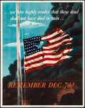 "Movie Posters:War, World War II Propaganda (U.S. Government Printing Office, 1942). Folded, Fine+. OWI Poster No. 14 (22"" X 28"") ""Remember Dec...."