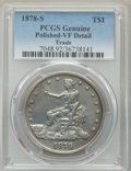 1878-S T$1 -- Polished -- PCGS Genuine. VF Details. NGC Census: (20/1147). PCGS Population: (22/1827). VF20. Mintage 4,1...