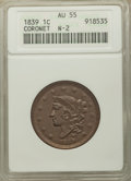 1839 1C Head of 1838, Beaded Cords, AU55 ANACS. N-2. NGC Census: (6/29). PCGS Population: (16/77). Mintage 3,128,661...