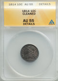 1814 10C Small Date -- Cleaned -- ANACS AU55 Details. NGC Census: (0/0). PCGS Population: (7/11). CDN: $1,300 Whsle. Bid...