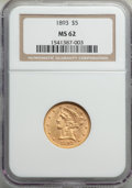 Liberty Half Eagles: , 1893 $5 MS62 NGC. NGC Census: (3199/3247). PCGS Population: (1769/1387). MS62. Mintage 1,528,197. ...