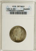 Barber Quarters: , 1901-S 25C --Corroded, Cleaned--ANACS. VG 8 Details. The 1901-S isthe key to the series, and many survivors have experience...