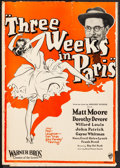 "Three Weeks in Paris (Warner Brothers, 1925). Fine. Trimmed Window Card (14"" X 19.75""). Comedy. From the Colle..."