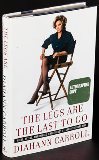 The Legs are the Last to Go by Diahann Carroll & Other Lot (Amistad, 2008). Very Fine. Autographed First Edition Har...