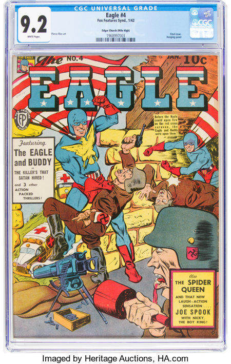 The Eagle #4 Mile High Pedigree (Fox, 1942) CGC NM- 9.2 White pages....