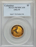 1992-W $5 Columbus PR70 Deep Cameo PCGS. PCGS Population: (368). NGC Census: (1403). CDN: $400 Whsle. Bid for problem-fr...