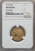 Indian Half Eagles, 1914-S $5 -- Cleaned -- NGC Details. AU. NGC Census: (38/1397). PCGS Population: (57/932). CDN: $435 Whsle. Bid for problem...