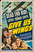 "Movie Posters:Adventure, Give Us Wings (Universal, 1940). Folded, Fine+. One Sheet (27"" X 41""). Adventure.. ..."