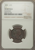1800 1/2 C C-1, B-1, R.1, -- Cleaned -- NGC Details. VF. NGC Census: (0/0). PCGS Population: (1/16). VF20. Mintage 202,9...