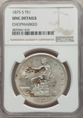 Trade Dollars, 1875-S T$1 -- Chopmarked -- NGC Details. Unc. PCGS Population: (2/109)....