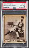 Baseball Cards:Singles (1940-1949), 1940 Play Ball Grover Cleveland Alexander #119 PSA NM-MT 8....