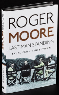 Last Man Standing by Roger Moore (Michael O'Mara Books, 2014). Very Fine/Near Mint. Autographed and Numbered Limited Edi...