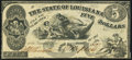 Obsoletes By State:Louisiana, Baton Rouge, LA- State of Louisiana $5 Oct. 10, 1862 Cr. 10 About Uncirculated.. ...