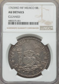 Mexico, Mexico: Charles III 8 Reales 1763 Mo-MF AU Details (Cleaned) NGC,...