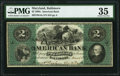 Obsoletes By State:Maryland, Baltimore, MD- American Bank $2 Dec. 1, 1863 G4a Shank 5.2.2 PMG Choice Very Fine 35.. ...