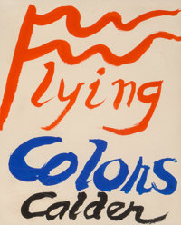 Alexander Calder (1898-1976) Flying Colors, 1973 Gouache and ink on paper 10 x 8-1/4 inches (25.4 x 21.0 cm) Signed