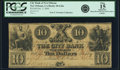 Obsoletes By State:Louisiana, New Orleans, LA - City Bank of New Orleans $10 Oct. 3, 1844 LA-20 G26a. PCGS Fine 15 Apparent.. ...