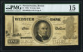 Obsoletes By State:Massachusetts, Boston, MA- Webster Bank $1 July 4, 1864 G2a PMG Choice Fine 15.....