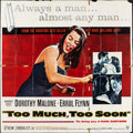 """Movie Posters:Drama, Too Much, Too Soon (Warner Brothers, 1958). Folded, Fine+. SixSheet (79"""" X 80""""). Drama.. ..."""