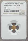 California Gold Charms, 1881 Moon and Shooting Star, California Gold, MS61 NGC....