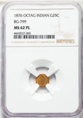 1876 25C Indian Octagonal 25 Cents, BG-799, At least High R.6, MS62 Prooflike NGC. NGC Census: (3/5). PCGS Population: (...