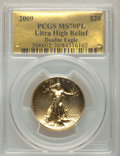 Modern Bullion Coins, 2009 $20 One-Ounce Gold Ultra High Relief Twenty Dollar MS70 Prooflike PCGS....