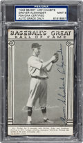 Autographs:Sports Cards, 1948 Grover Cleveland Alexander Signed Baseball's Great Hall OfFame Exhibits, PSA/DNA Mint 9....