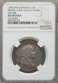 German States, German States: Brunswick-Luneburg-Calenberg-Hannover. George III1/3 Taler 1785-IWS AU Details (Cleaned) NGC,...