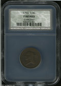 1793 1/2 C Fine Details, Corroded, NCS. B-2, C-2, R.3. This variety is characterized by the Y in LIBERTY distant from th...