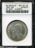 Early Half Dollars: , 1807 50C Draped Bust--Cleaned--ANACS AU Details, Net XF 40....
