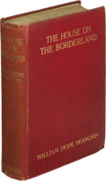 Books:First Editions, William Hope Hodgson: Presentation Copy of The House on theBorderland. (London: Chapman and Hall, Ltd., 1908), first ed...