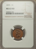 Indian Cents: , 1895 1C MS63 Red and Brown NGC. NGC Census: (84/300). PCGS Population: (181/372). CDN: $75 Whsle. Bid for problem-free NGC/...