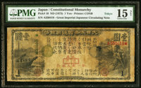 Japan Greater Japan Imperial National Bank, Tokyo #1 1 Yen ND (1873) Pick 10 JNDA 11-14 PMG Choice Fine 15 Net