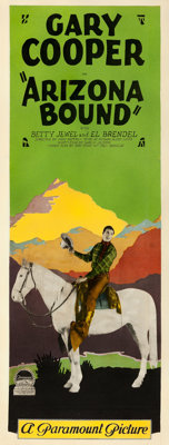 "Arizona Bound (Paramount, 1927). Very Good on Paper. Insert (14"" X 36"")"
