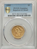 Liberty Half Eagles, 1889 $5 -- Repaired -- PCGS Genuine Gold Shield. AU Details. NGC Census: (7/145 and 0/1+). PCGS Population: (16/131 and 0/1...